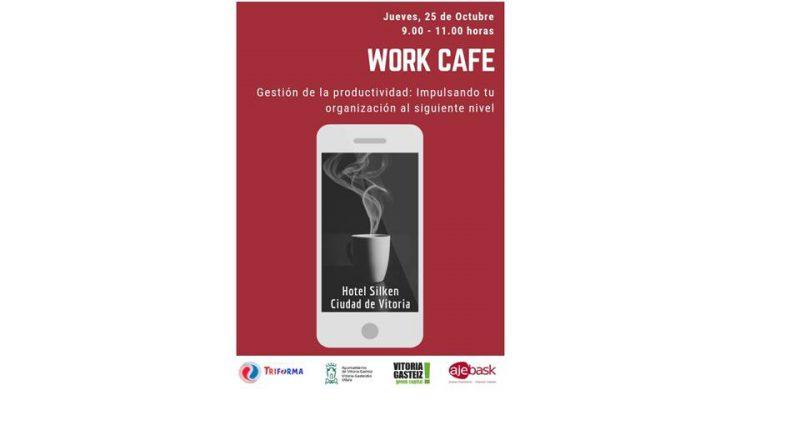 WORK CAFÉ SOBRE GESTIÓN DE LA PRODUCTIVIDAD